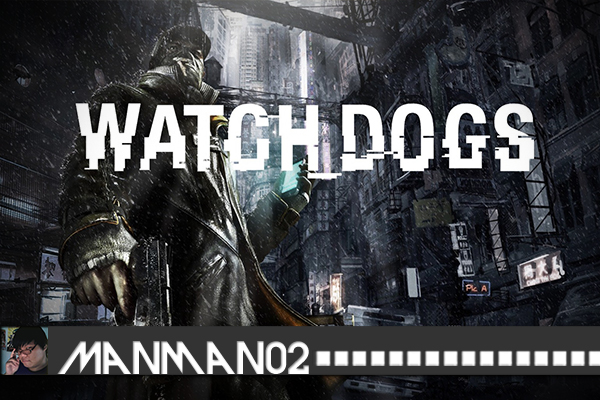 Watch-Dogs---Manman02