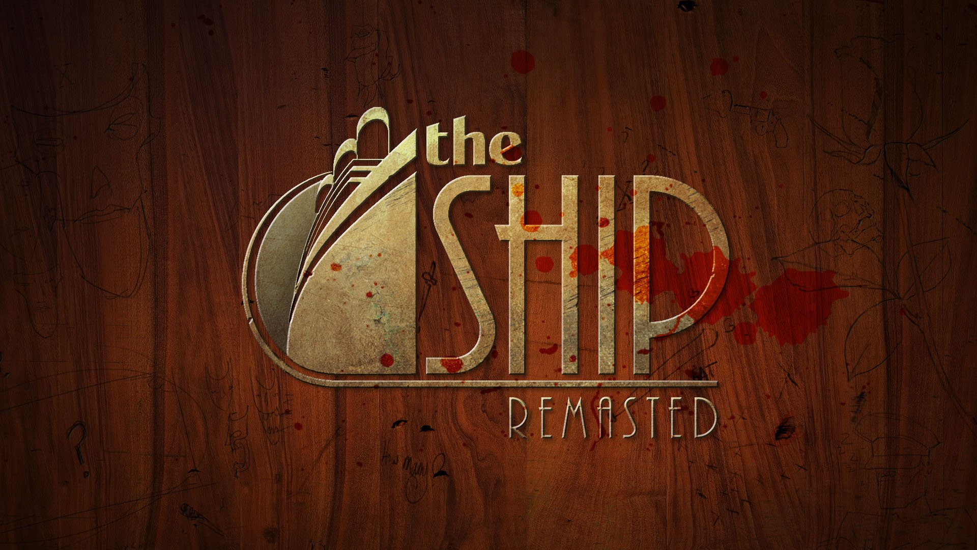 The Ship: Remastered